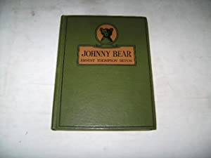 Johnny Bear and other stories from Lives: Seton, Ernest Thompson