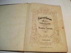 Klänge aus der Kinderwelt. Sammlung beliebter Kinderlieder.: Taubert, Wilhelm
