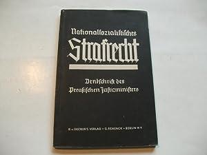 Denkschrift des Preußischen Justizministers.: Nationalsozialistisches Strafrecht