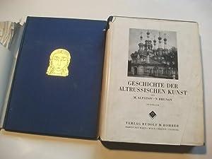 Geschichte der altrussischen Kunst.: Alpatov, M. u. Brunov, N.