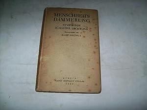 Menschheitsdämmerung. Symphonie jüngster Dichtung.: Pinthus, Kurt (Hg.)