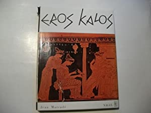 Eros Kalos. Studie über die erotischen Darstellungen in der griechischen Kunst.: Marcade, Jean