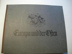 Europa und der Osten.: Hagemeyer, Hans u. Leibbrandt, Georg (Hg.)