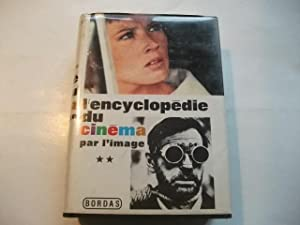 L'encyclopedie du Cinema par l'image. Tome II.: boussinot, Roger