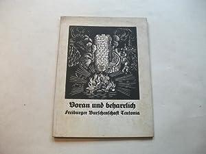 Voran und beharrlich. Freiburger Burschenschaft Teutonia.: Haas, (Augenarzt in Offenburg Hg.)