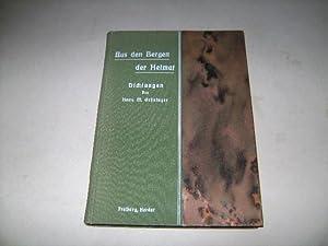 Aus den Bergen der Heimat. Dichtungen.: Grüninger, Hans M.