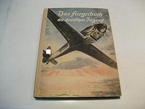 Das Fliegerbuch der deutschen Jugend.: Winter, Siegfried (Hg.)