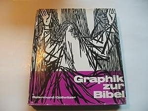 Graphik zur Bibel.: Rotermund, Hans-Martin u. Gollwitzer, Gerhard (Hg.)