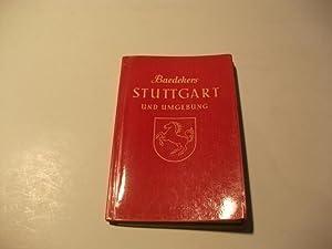 Stuttgart und Umgebung.: Baedeker, Karl