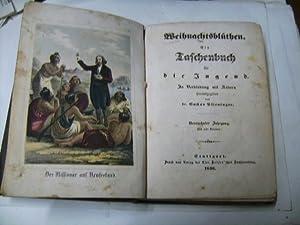 Weihnachtsblüthen. Ein Taschenbuch für die Jugend.: Plieninger, Gustav (Hrsg.)