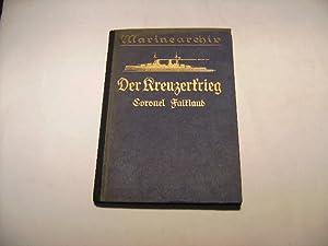 Der Kreuzerkrieg 1914-1918. Das Kreuzergeschwader. Emden, Königsberg, Karlsruhe. Die ...