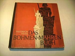 Das Böhmen und Mähren - Buch. Volkskampf und Reichsraum.: Heiss, Friedrich