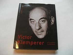 Victor Klemperer. Ein Leben in Bildern.: Borchert, Christian/ Giesecke,