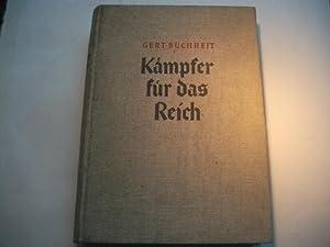 Kämpfer für das Reich. Von Stein bis Hitler.: Buchheit, Gert