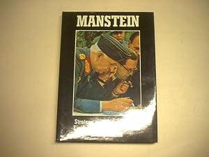 Mannstein. Stratege und Truppenführer. Ein Lebensbericht in Bildern.: Engelmann, J.