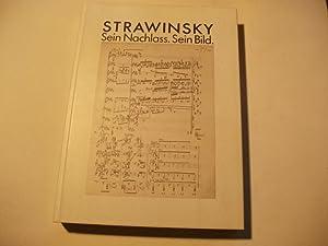 Strawinsky. Sein Nachlass. Sein Bild.: Katalog