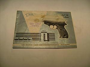 Walther. Selbstlade-Pistole P 38 Parabellum.: Bedienungsanleitung.