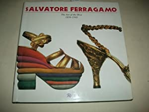 Salvatore Ferragamo. The art of shoe 1898-1960.: Ricci, Stefania