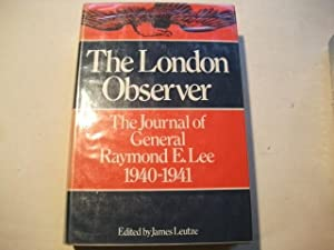The London Observer. The journal of General: Leutze, James (Hg.)