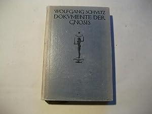 Dokumente der Gnosis.: Schultz, Wolfgang