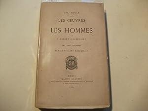 Les oeuvres et les hommes. Les philosophes et les ecrivains religieux.: D'Aurevilly, J. Barbey