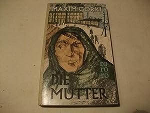Die Mutter.: Gorki, Maxim
