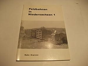 Feldbahnen in Niedersachsen 1.: Magazin für Werkbahnfreunde