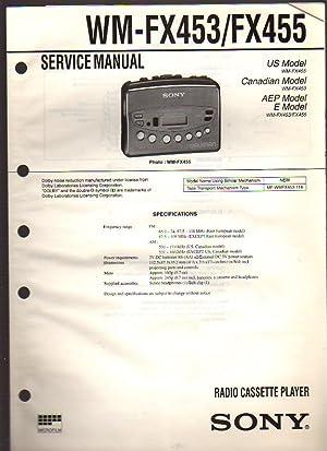 Sony Radio Cassette Player Walkman WM-FX453/FX455 Service Manual: Sony Corporation