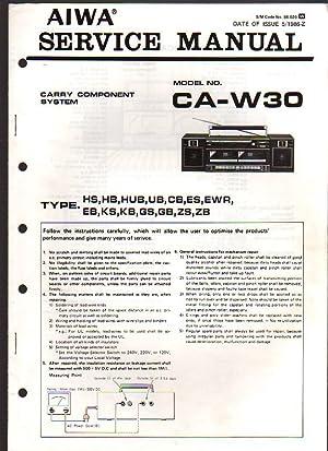 Aiwa Carry Component System CA-W30 Boombox Service: Aiwa Service