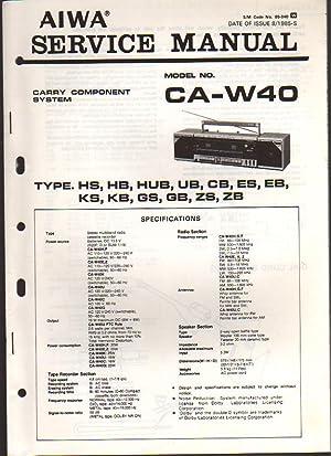 Aiwa Carry Component System CA-W40 Boombox Service: Aiwa Service