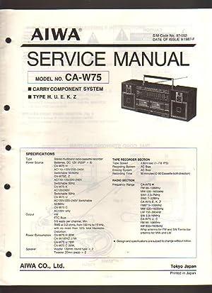 Aiwa Carry Component System CA-W75 Boombox Service: Aiwa Service