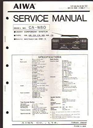 Aiwa Carry Component System CA-W80 Boombox Service: Aiwa Service