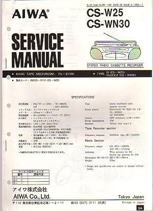 Aiwa Stereo Radio Cassette CS-W25/CS-WN30 Boombox Service Manual: Aiwa Service
