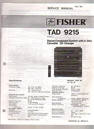 Fisher Digital Component System TAD-9215 Service Manual: Fisher Corporation