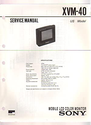 Sony Mobile LCD Color Monitor XVM-40 Service Manual: Sony Corporation