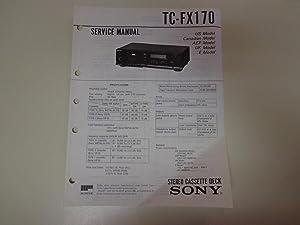Sony TC-FX170 Stereo Cassette Deck Service Manual: Sony