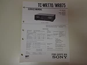 Sony TC-WR770/WR875 Stereo Cassette Deck Factory Service Manual: Sony