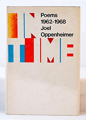 In Time: Poems 1962-1968: Oppenheimer, Joel