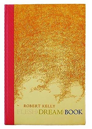 Flesh: Dream: Book: Kelly, Robert