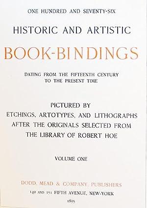 Historic And Artistic Book-Bindings Volume 1 - 2: Robert Hoe