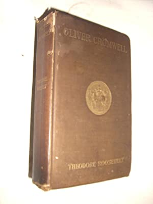 Oliver Cromwell: Theodore Roosevelt