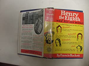 Henry the Eighth: Hackett, Francis