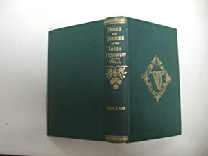 Traits and Stories of the Irish Peasantry With an Introduction, Explanatory Notes, and Numerous ...