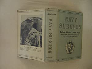 Navy Surgeon: An Autobiography: Pugh, Rear Admiral Lamont
