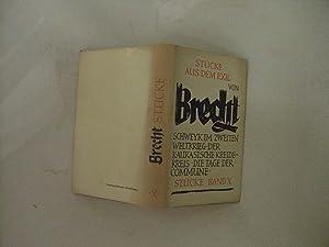 Stucke X. Stucke aus dem Exil: Brecht, Bertolt