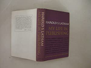 My Life in Publishing: Latham, Harold S.