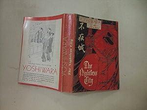 Yoshiwara: The Nightless City: De Becker, J. E.