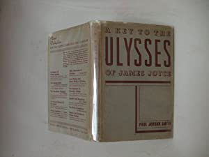 A Key to the Ulysses of James Joyce: Smith, Paul Jordan
