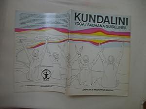 Kundalini Yoga/Sadhana Guidlines: Editors, Kundalini Research Institute