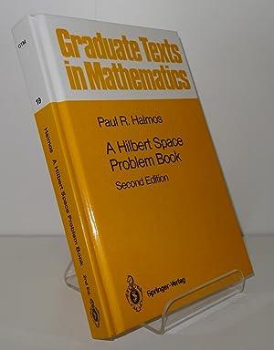 A HILBERT SPACE PROBLEM BOOK [Graduate Texts: HALMOS, Paul R.